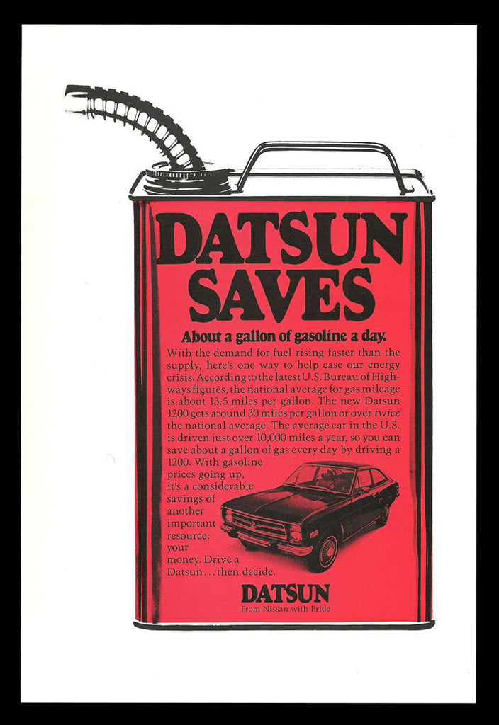 1973 Car Ad DATSUN Saves Datsun 1200 Automotive Car Gas Can Graphic Arts AD - Paperink Graphics