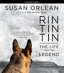 Rin Tin Tin: The Life and the Legend by Susan Orlean Compact Disc 10 CD Book
