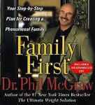 Dr. Phil McGraw Family First Your Step-by-Step Plan for Creating a Phenomenal Family - Paperink Graphics