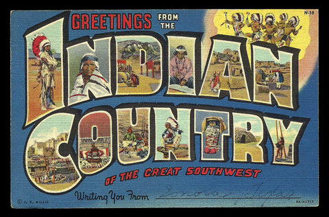 Indian Country Postcard 1949 Large Letter Greetings Great Southwest PC