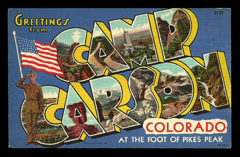 Camp Carson Postcard Colorado Scenic Large Letter Greetings Flag Soldier CO PC