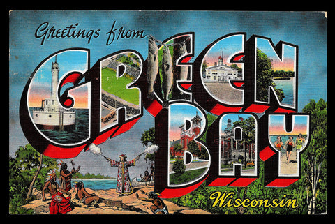 Green Bay Postcard 1947 Wisconsin Indians Large Letter Scenic Greetings WI PC