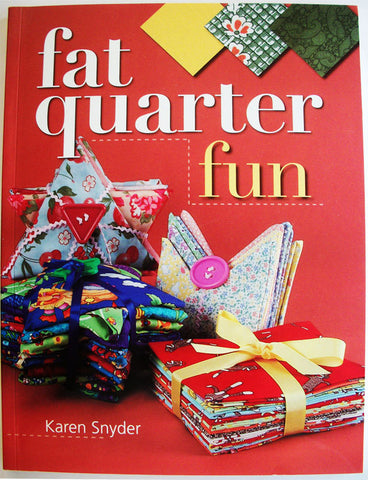 Fat Quarter Fun by Karen Snyder Textile Sewing Projects Softcover Book Sewing Fabric Projects