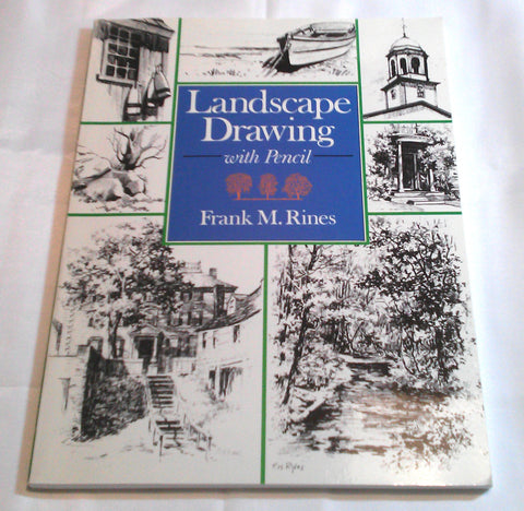 Landscape Drawing with Pencil Frank M. Rines Graphic Arts Pencil Sketching