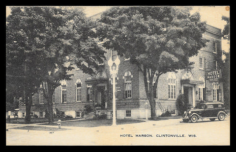 Hotel Marson Postcard Wisconsin Clintonville Signage Early Sedan Double Streetlight WI PC