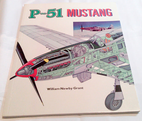 P-51 Mustang Military Aircraft Aviation Airplane William Newby Grant Softcover