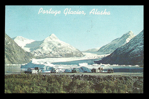 Portage Glacier Postcard Alaska 1966 Cars Anchorage Seward Highway AK PC