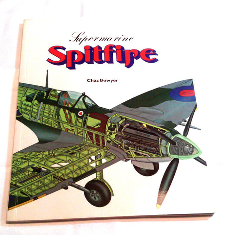 Supermarine Spitfire Chaz Bowyer Military Aircraft Airplane Aviation Softcover