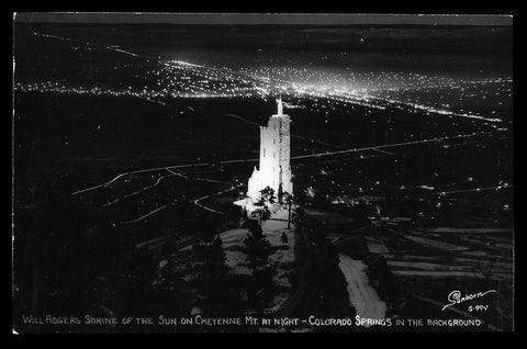 Nightlights Shrine of the Sun Real Photo Postcard Colorado Springs Will Rogers Sanborn Sgn CO RPPC