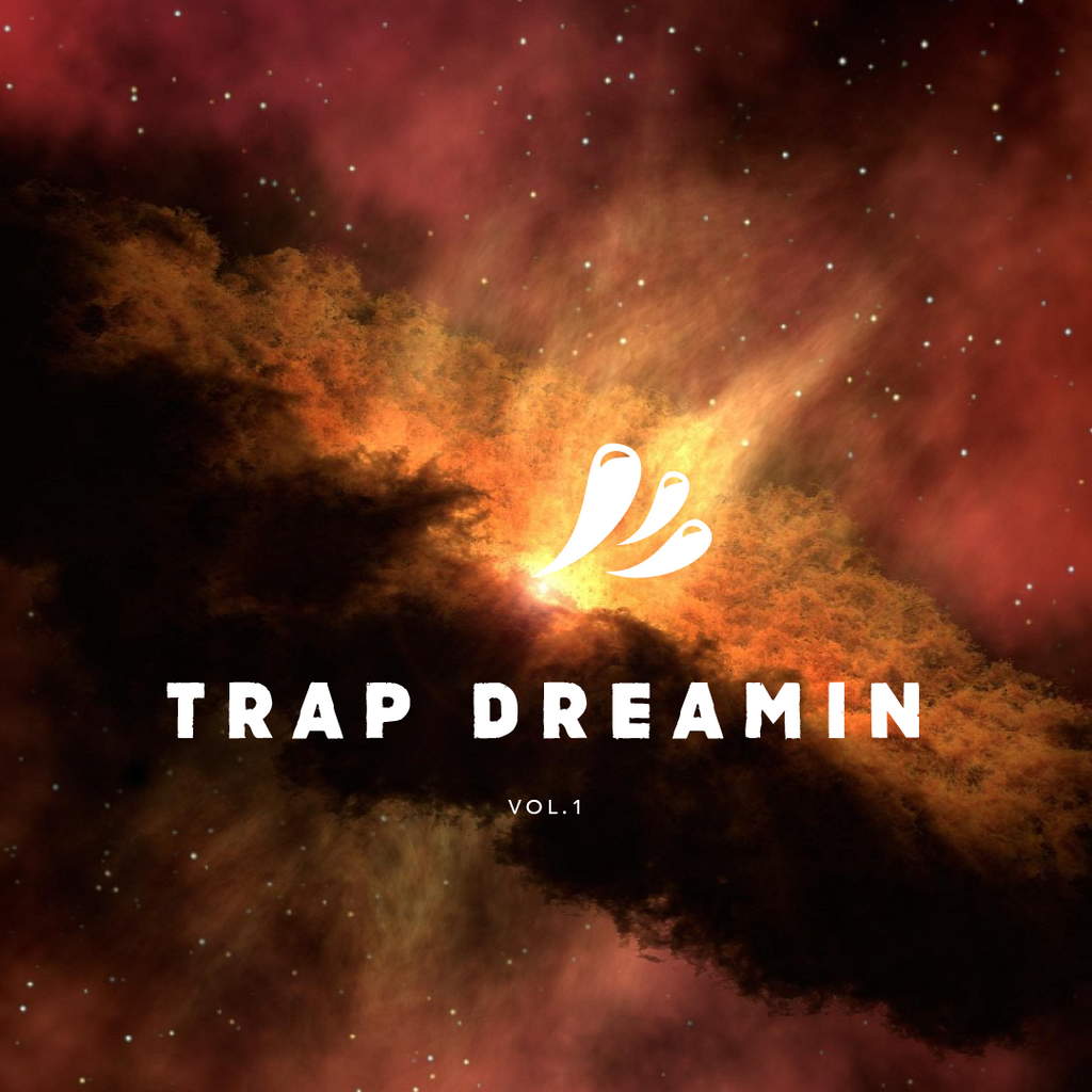 TRAP DREAMIN Vol. 1