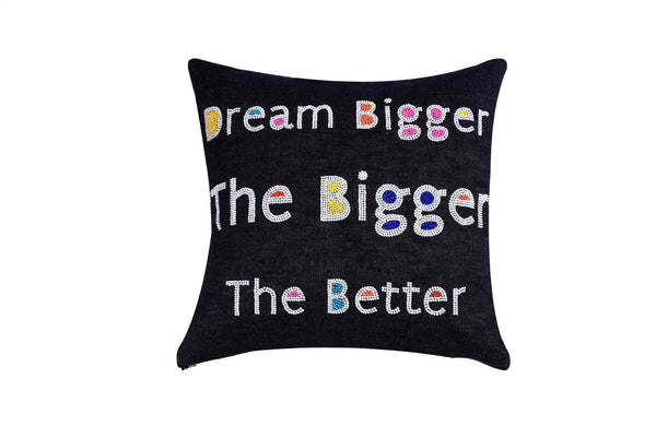 Dream bigger, Bigger The Better  Hand Embroidered And Beaded Throw Pillow Multi