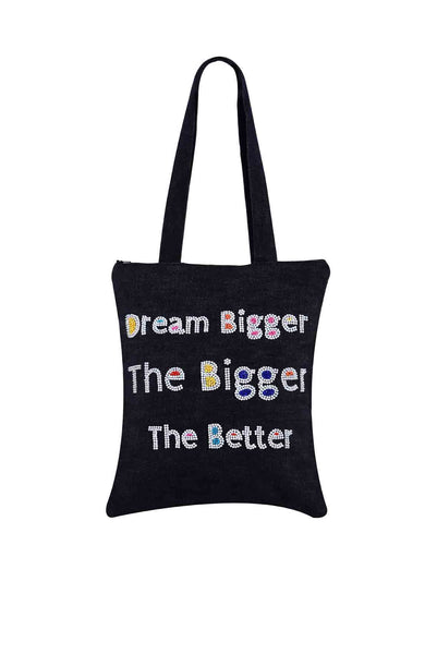 Dream Bigger, Bigger The Better Hand Embroidered And Beaded  Tote Multi