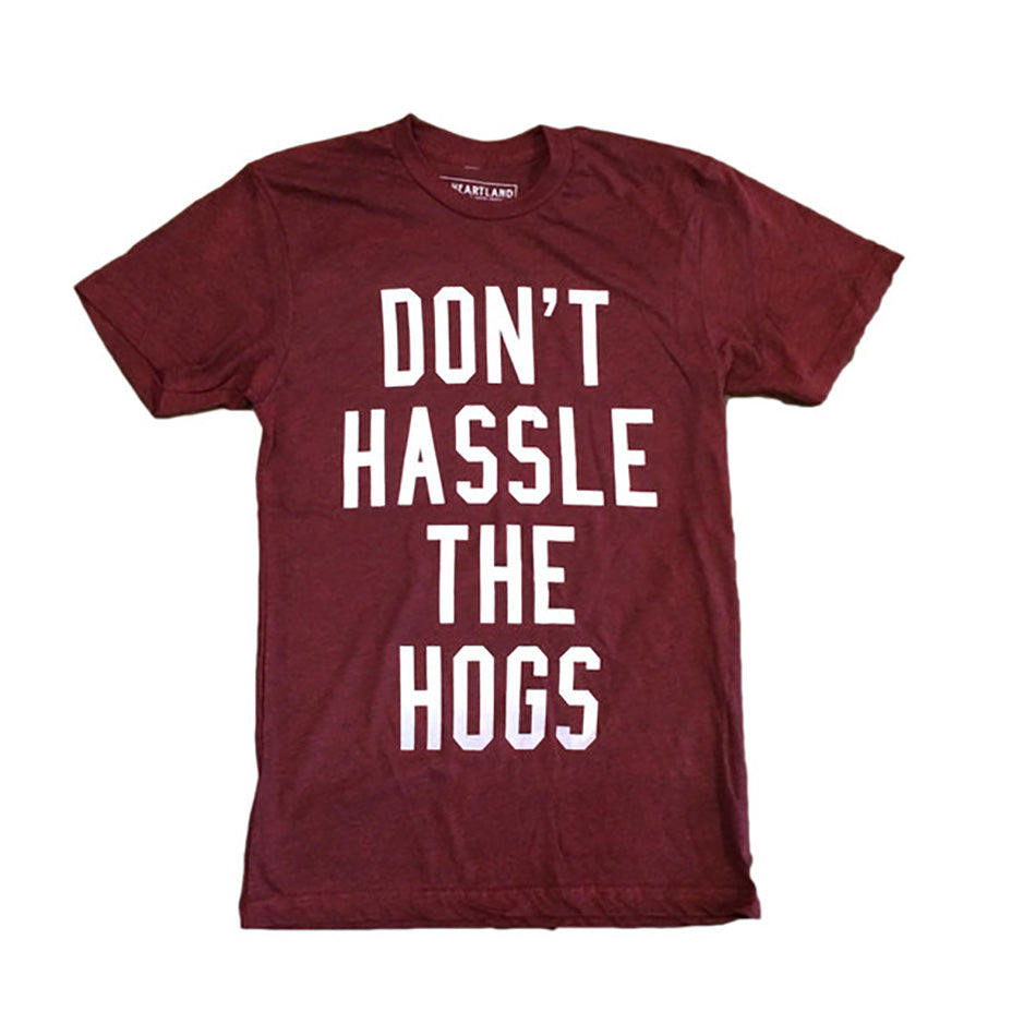 Don't Hassle The Hogs Tee