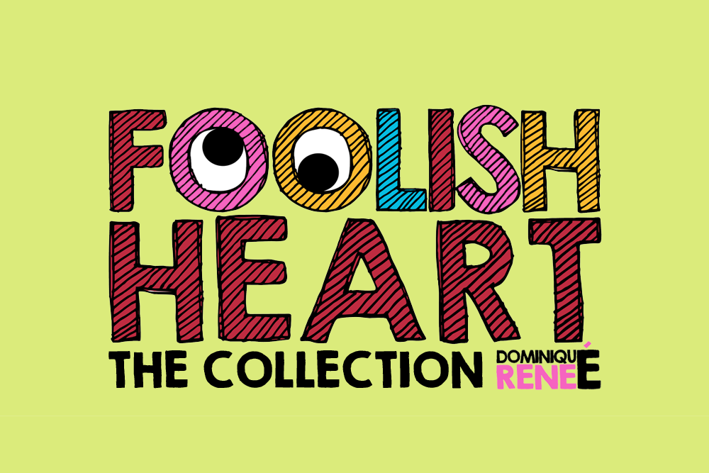 Foolish Heart - The Collection