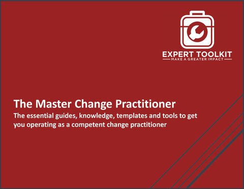 The Master Change Practitioner by Expert Toolkit - The Management Consulting Approach to Business Change Management