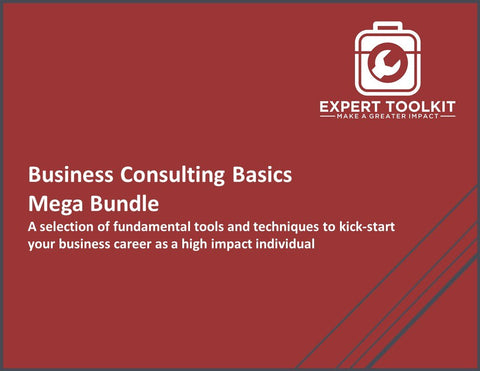 Business Consulting Basics: A selection of fundamental tools and techniques to kick-start your business career as a high impact management consultant.