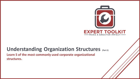Understanding Organizational Structures Part 2 by Expert Toolkit - Cover