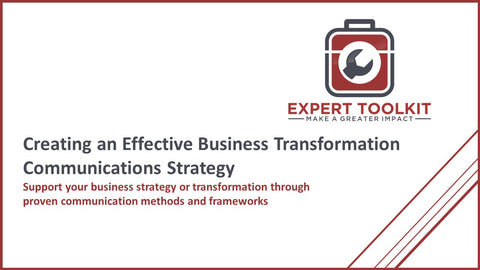 Creating an Effective Business Transformation Communications Strategy - by Expert Toolkit - Cover