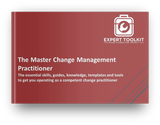 The Master Change Management Practitioner by Expert Toolkit
