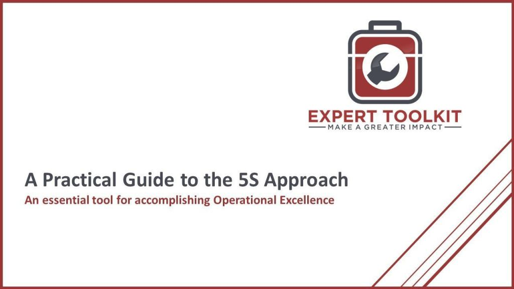 Practical Guide to 5S by Expert Toolkit