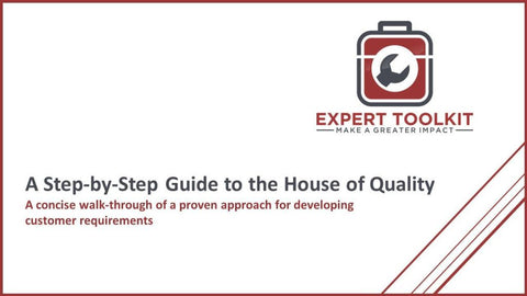 Step-By-Step Guide: The House Of Quality - Default - Guide