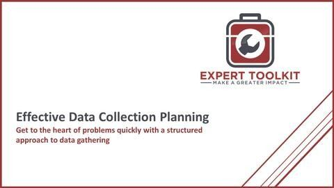 Learn how to make your business analysis and strategy project successful with an effective data collection plan - by the team at Expert Toolkit