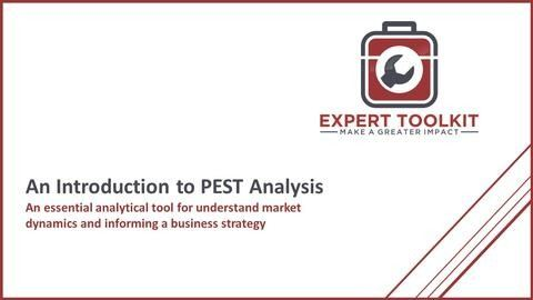 Learn how to use PEST analysis - an essential management consulting and business analysis skill by Expert Toolkit