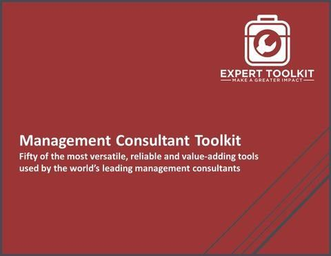 The Management Consulting Toolkit - Business Analysis, Strategy and Improvement Tools by the World's Leading Consultants