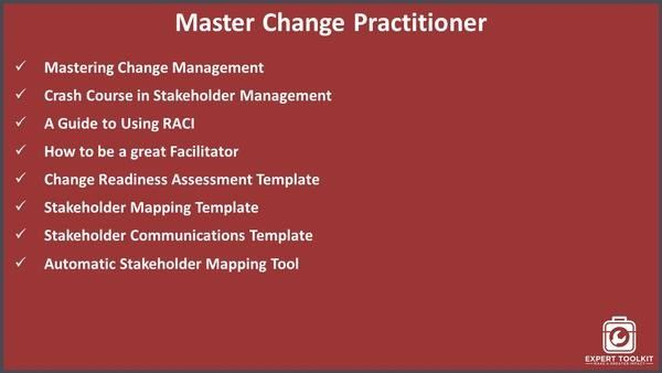 <li>Mastering Change Management</li> <li>Crash Course in Stakeholder Management</li> <li>A Guide to Using RACI</li> <li>How to be a great Facilitator</li> <li>Change Readiness Assessment Template</li> <li>Stakeholder Mapping Template</li> <li>Stakeholder Communications Template</li> <li>Automatic Stakeholder Mapping Tool</li>