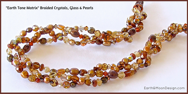 Earth Tone Braided Crystals, Glass & Pearls