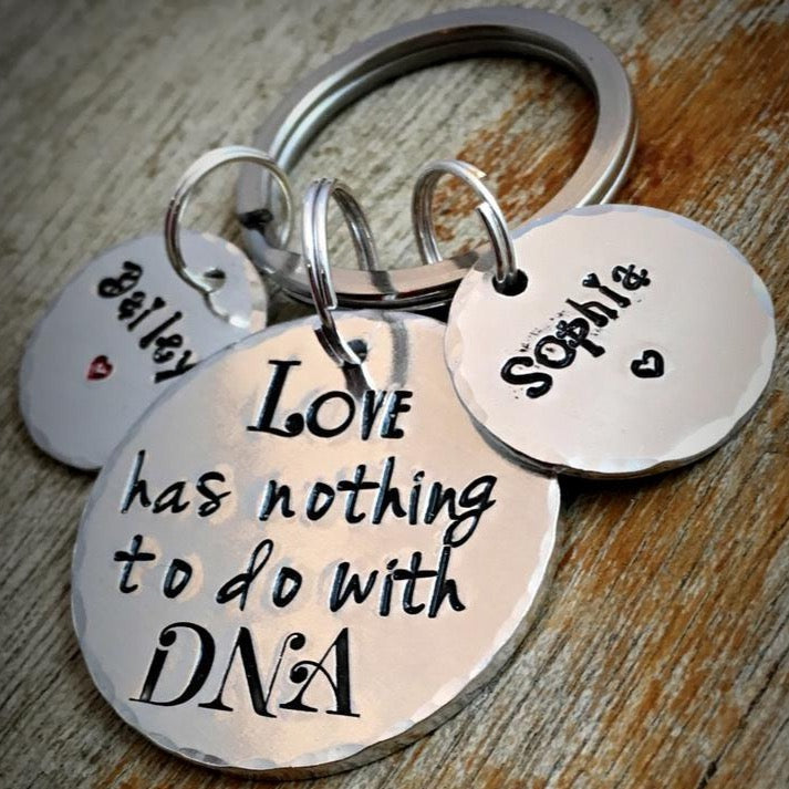 Hand Stamped Step-Dad Keychain, 'Love has nothing to do with DNA'