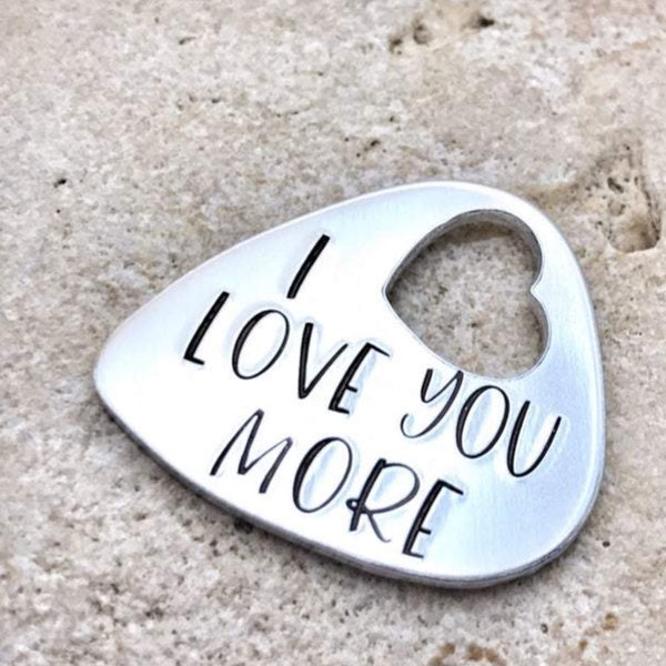 Guitar Pick, 'I Love You More'