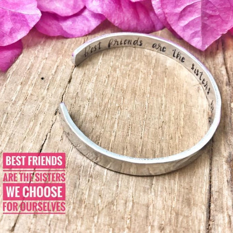 Best Friends Cuff Bracelet, Gift Idea Best Friend, Best Friends Sisters We Choose
