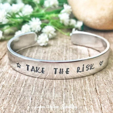 Personalised Cuff, Stamped Message Bangle, Inspirational Bracelet, Take the Risk