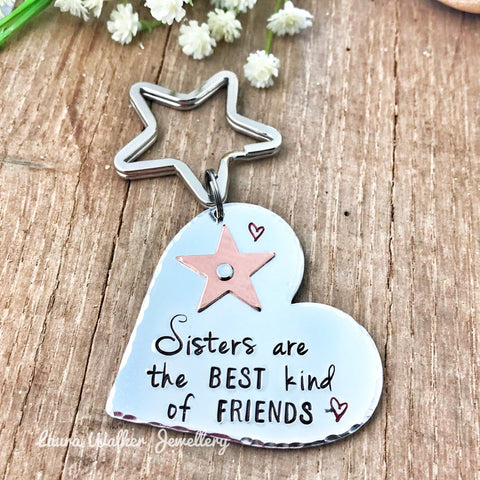 Hand Stamped Sister Keychain 'Sisters are the best kind of friends'