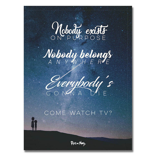 Rick and Morty - Nobody Belongs Anywhere Poster