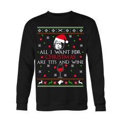 All I Want For Christmas Are Tits And Wine!
