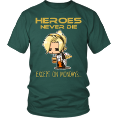 Heroes Never Die!...Except On Mondays