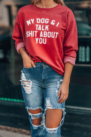 My Dog & I Talk Shit Sweater (Vintage Red)