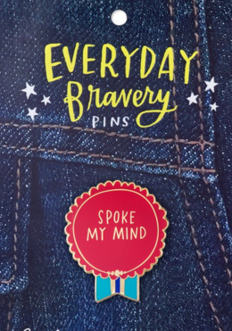 Spoke My Mind Bravery Pin