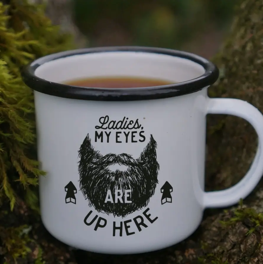 Eyes Are Up Here Enamel Mug || 16OZ