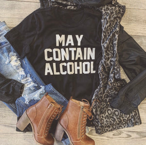 May Contain Alcohol Tee