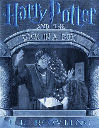 Harry Potter and the dick in a box