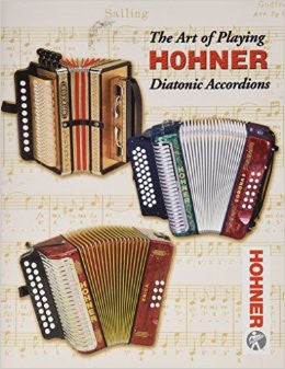 The Art of Playing Hohner Diatonic Accordions