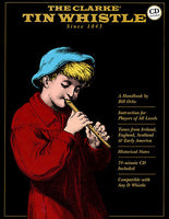 The Clarke Tinwhistle since 1843 Book & CD