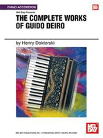 The Complete Works of Guido Deiro