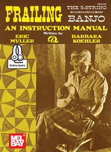 Frailing The 5-String Banjo: An Instruction Manual