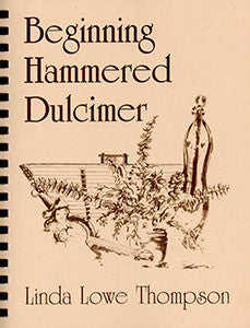 Beginning Hammered Dulcimer - Linda Lowe Thompson (Book & CD)