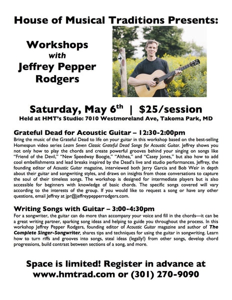 Sat. May 6, Grateful Dead & Writing Songs with Guitar w/Jeffrey Pepper Rodgers