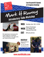 April 27 & 28 - Introductory Taiko Workshop with Mark H Rooney